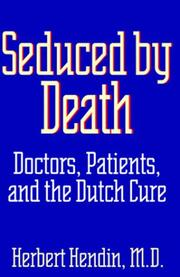 SEDUCED BY DEATH by Herbert Hendin