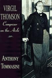 VIRGIL THOMSON by Anthony Tommasini