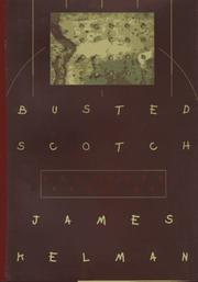 BUSTED SCOTCH by James Kelman
