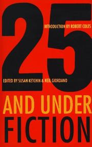 25 AND UNDER by Susan Ketchin