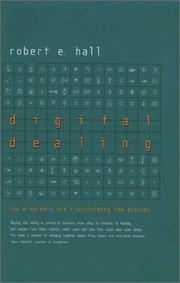 DIGITAL DEALING by Robert E. Hall