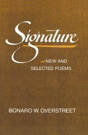 SIGNATURE: New and Selected Poems by Bonaro Overstreet