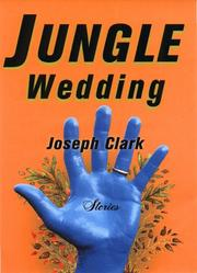 JUNGLE WEDDING by Joseph Clark