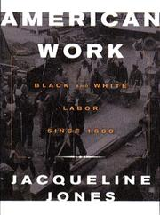 AMERICAN WORK by Jacqueline Jones