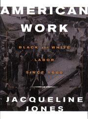 AMERICAN WORK by Jacqueline Jones