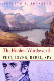 THE HIDDEN WORDSWORTH by Kenneth R. Johnston