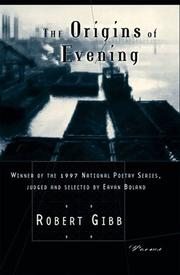 THE ORIGINS OF EVENING by Robert Gibb