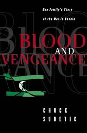 BLOOD AND VENGEANCE by Chuck Sudetic
