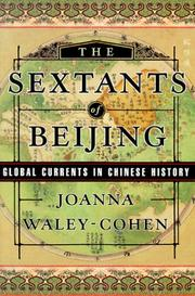 THE SEXTANTS OF BEIJING by Joanna Waley-Cohen