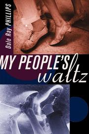 MY PEOPLE'S WALTZ by Dale Ray Phillips