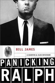 PANICKING RALPH by Bill James