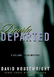 DEARLY DEPARTED by David Housewright