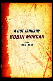 A HOT JANUARY by Robin Morgan