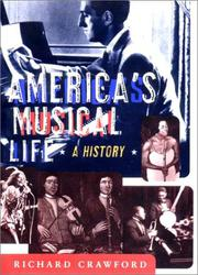 AMERICA'S MUSICAL LIFE by Richard Crawford