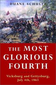 THE MOST GLORIOUS FOURTH by Duane Schultz