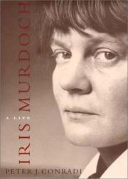 IRIS MURDOCH by Peter J. Conradi