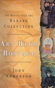 ART HELD HOSTAGE by John Anderson