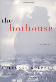 THE HOTHOUSE by Wolfgang Koeppen