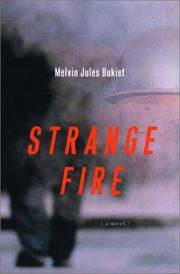 STRANGE FIRE by Melvin Jules Bukiet