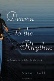 DRAWN TO THE RHYTHM by Sara Hall