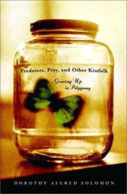 PREDATORS, PREY, AND OTHER KINFOLK by Dorothy Allred Solomon
