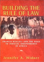 BUILDING THE RULE OF LAW by Jennifer A. Widner