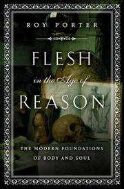 FLESH IN THE AGE OF REASON by Roy Porter