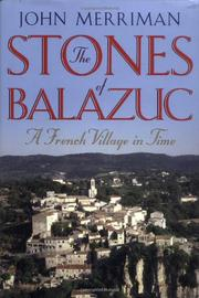 THE STONES OF BALAZUC by John Merriman