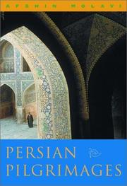 PERSIAN PILGRIMAGES by Afshin Molavi