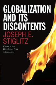 GLOBALIZATION AND ITS DISCONTENTS by Joseph Stiglitz