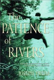 THE PATIENCE OF RIVERS by Joseph Freda