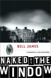 NAKED AT THE WINDOW by Bill James