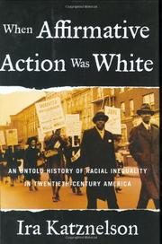 Book Cover for WHEN AFFIRMATIVE ACTION WAS WHITE