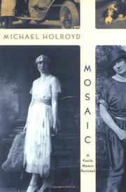 MOSAIC by Michael Holroyd