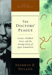 THE DOCTORS' PLAGUE by Sherwin B. Nuland