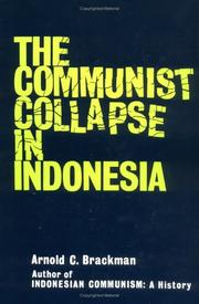 THE COMMUNIST COLLAPSE IN INDONESIA by Arnold C. Brackman