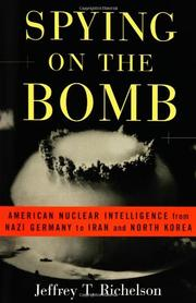 SPYING ON THE BOMB by Jeffrey T. Richelson