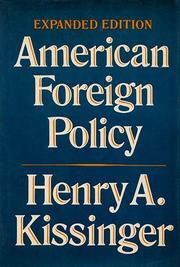 AMERICAN FOREIGN POLICY - 3RD ED. by Henry Kissinger