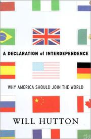A DECLARATION OF INTERDEPENDENCE by Will Hutton