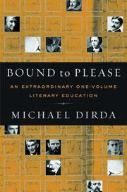 BOUND TO PLEASE by Michael Dirda