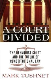 A COURT DIVIDED by Mark Tushnet