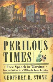 PERILOUS TIMES by Geoffrey R. Stone
