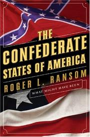 THE CONFEDERATE STATES OF AMERICA by Roger Ransom