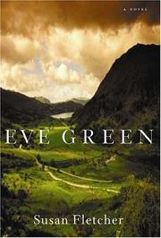 EVE GREEN by Susan Fletcher