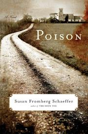 POISON by Susan Fromberg Schaeffer