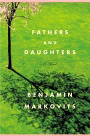 FATHERS AND DAUGHTERS by Benjamin Markovits