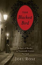 THE BLACKEST BIRD by Joel Rose