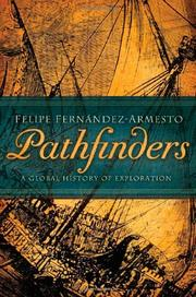 PATHFINDERS by Felipe Fernández-Armesto