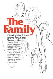 THE FAMILY by Alice S.; Jerome Kagan & Tamara K. Hareven--Eds. Rossi