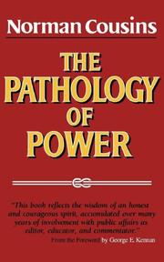 THE PATHOLOGY OF POWER by Norman Cousins
